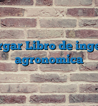 Descargar Libro de  ingenieria agronomica