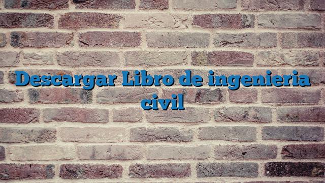 Descargar Libro de  ingenieria civil